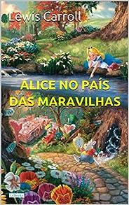Alice no País das Maravilhas (Grandes Clássicos)