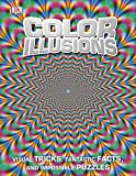 Color Illusions, Dorling Kindersley Publishing Staff, 1465422854