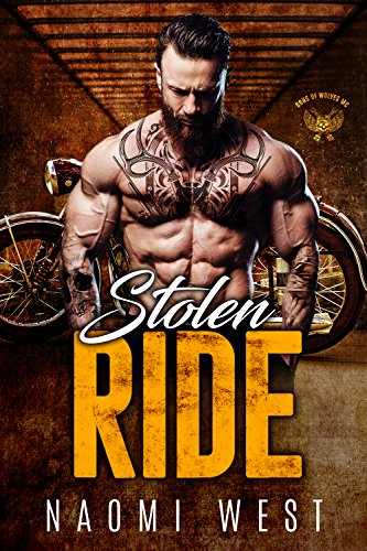 Stolen Ride: A Motorcycle Club Romance (Sons of Wolves MC) (Rebel Biker  Nomads Book 2)