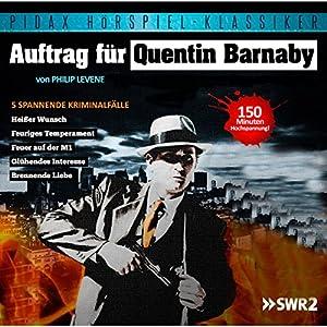 Auftrag für Quentin Barnaby Hörspiel
