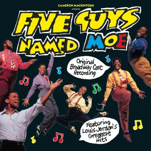 10 - Five Guys Named Moe Original Broadway Cast Recording - Zortam Music