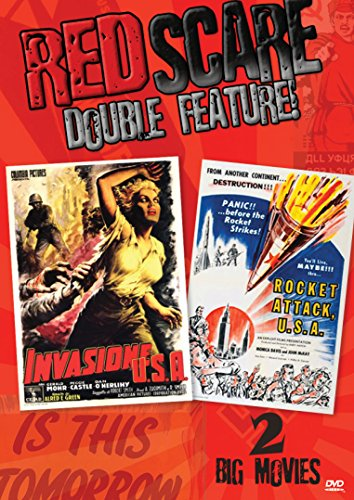 Red Scare Double Feature: Invasion U.S.A. & Rocket Attack U.S.A.)