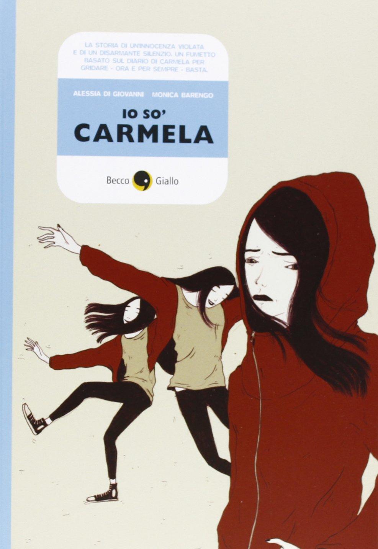 qualità stabile professionista di vendita caldo eccezionale gamma di stili e colori Io so' Carmela: Amazon.it: Alessia Di Giovanni, Monica ...