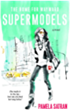 The Home for Wayward Supermodels