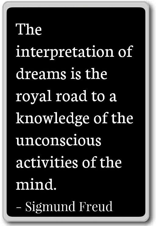 La interpretación de sueños es la Royal Roa... - Sigmund Freud ...