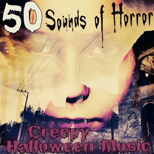 50 Sounds of Horror: Creepy Halloween