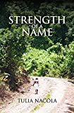 Strength of a Name
