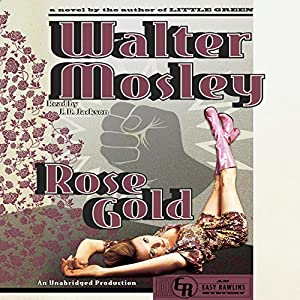 Rose Gold: An Easy Rawlins Mystery Audiobook