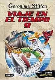 Viaje en el tiempo 9 (Geronimo Stilton): Amazon.es