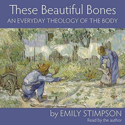 These Beautiful Bones