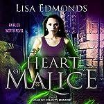 Heart of Malice: Alice Worth Series, Book 1 | Lisa Edmonds