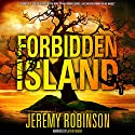 Forbidden Island Audiobook by Jeremy Robinson Narrated by Jeffrey Kafer