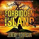 Forbidden Island Hörbuch von Jeremy Robinson Gesprochen von: Jeffrey Kafer