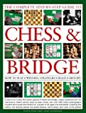 The Complete Step-by-Step Guide to Chess and Bridge, David Bird and John Saunders, 0754820629