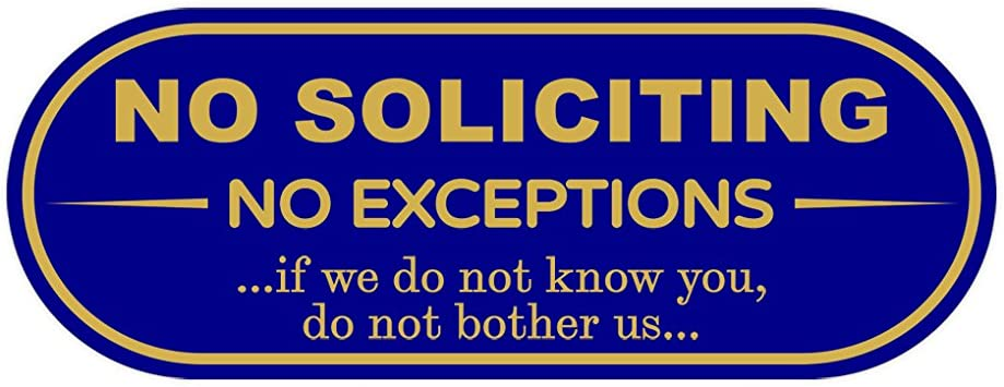 """No Soliciting No Exceptions 8/"""" x 12/"""" Aluminum Sign"""