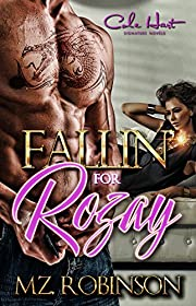 Fallin'  For Rozay: An Urban Romance