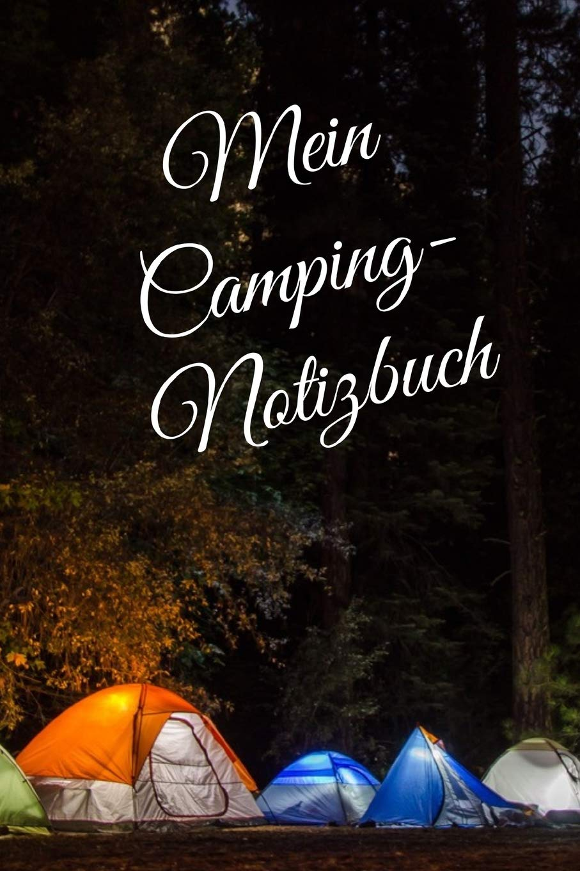 Camping Notizbuch: liniertes DIN A9 Reisetagebuch Journal Notizen