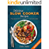 Delicious Slow Cooker Recipes: Full Colour Crock Pot Cookbook for your Slow Cooker