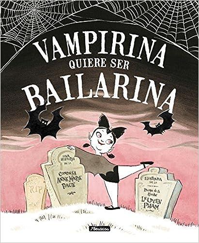 Descargar Libros En Ebook Vampirina Quiere Ser Bailarina Formato PDF Kindle