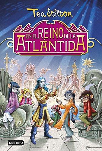 En el reino de la Atlántida: Especial Tea Stilton (Libros especiales de Tea Stilton