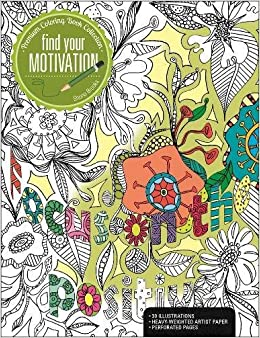 Amazon Finding Your Motivation A Premium Coloring Book Collection 9781627004275 Shona Brooks Books