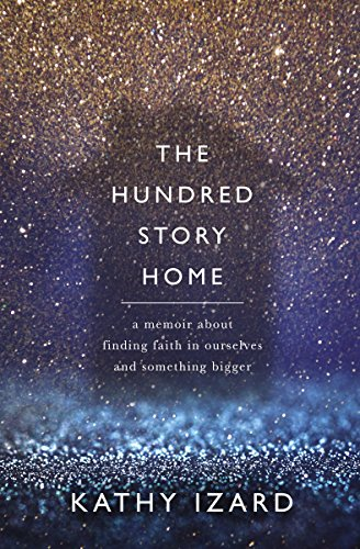 E.b.o.o.k The Hundred Story Home: A Memoir of Finding Faith in Ourselves and Something Bigger<br />KINDLE