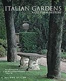 Italian Gardens: A Cultural History