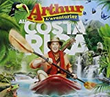 Arthur L'Aventurier Au Costa Rica by Arthur L'Aventurier (2015-10-30)