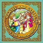 Hansel and Gretel | Jacob Grimm,Wilhelm Grimm