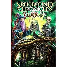 Spellbound Chronicles - Bloodline (Volume 1)