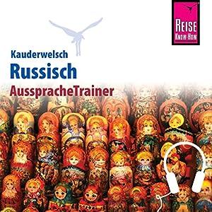 Russisch (Reise Know-How Kauderwelsch AusspracheTrainer) Hörbuch