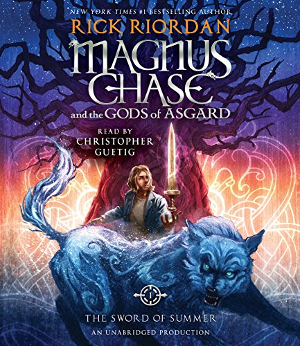 Magnus Chase and the Gods of Asgard, Book One: The Sword of Summer (Rick Riordan's Norse Mythology) by Listening Library (Audio)