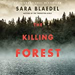 The Killing Forest | Sara Blaedel