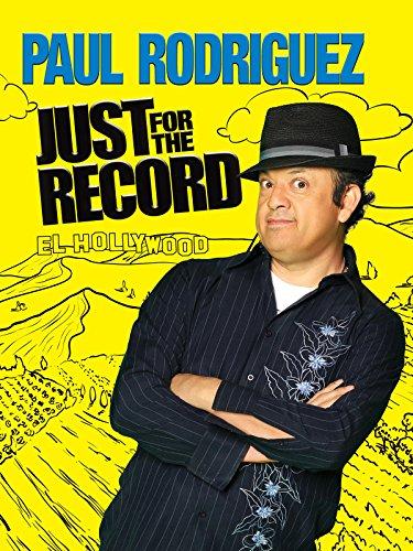e0fe1e2666526 Paul Rodriguez: Just For The Record