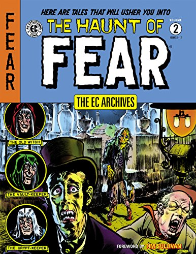 The EC Archives: The Haunt of Fear Volume 2 -