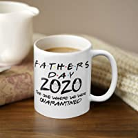 Father's Day Gift 2020 The One Where We Were Quarantined Coffee Mug