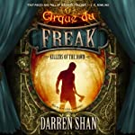 Killers of the Dawn: Cirque du Freak: The Saga of Darren, 9 | Darren Shan