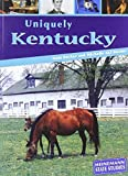 img - for Uniquely Kentucky (State Studies) by Michelle Aki (2004-05-06) book / textbook / text book