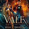 Behind the Vale Audiobook by Brian D. Anderson Narrated by Derek Perkins
