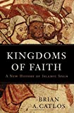 img - for Kingdoms of Faith: A New History of Islamic Spain book / textbook / text book
