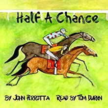 Half a Chance Audiobook by John Perrotta Narrated by Tom Durkin