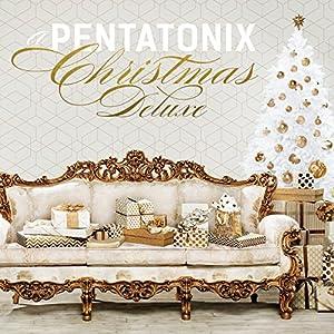 A Pentatonix Christmas Deluxe album