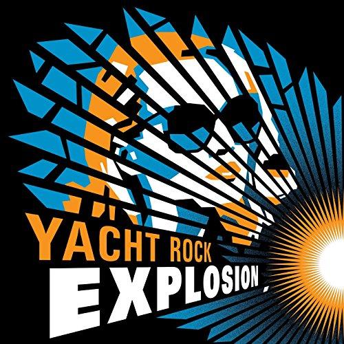 Yacht Rock Explosion