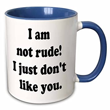 Amazoncom 3drose Sandy Mertens Funny Quotes I Am Not Rude