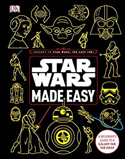 Book Cover: Star Wars Made Easy: A Beginner's Guide to a Galaxy Far, Far Away