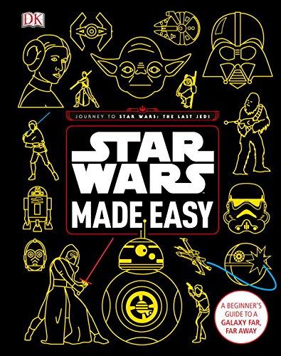 Book Cover: Star Wars Made Easy: A Beginner's Guide to a Galaxy Far, Far Away