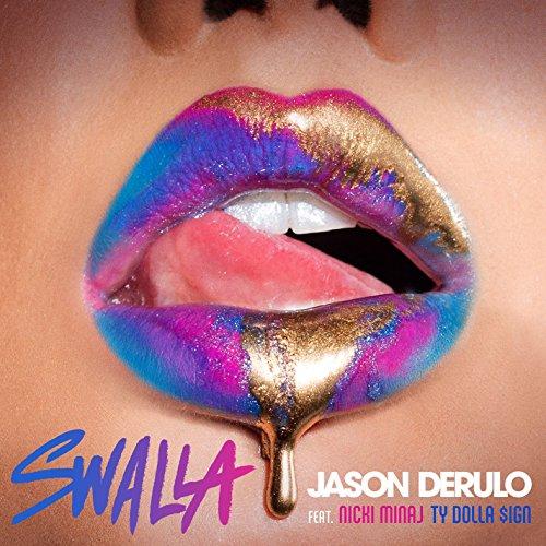Swalla (feat. Nicki Minaj & Ty...