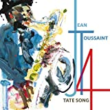 Tate Song by Jean Toussaint (2013-05-04)