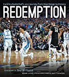 img - for Redemption: Carolina Basketball's 2017 Journey from Heartbreak to History book / textbook / text book