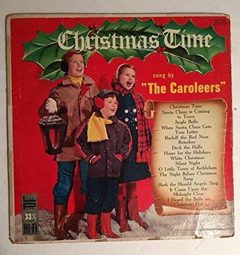 Christmas Time sung by the Caroleers Parade Record Co. 2070 Newark, - Mall Newark De